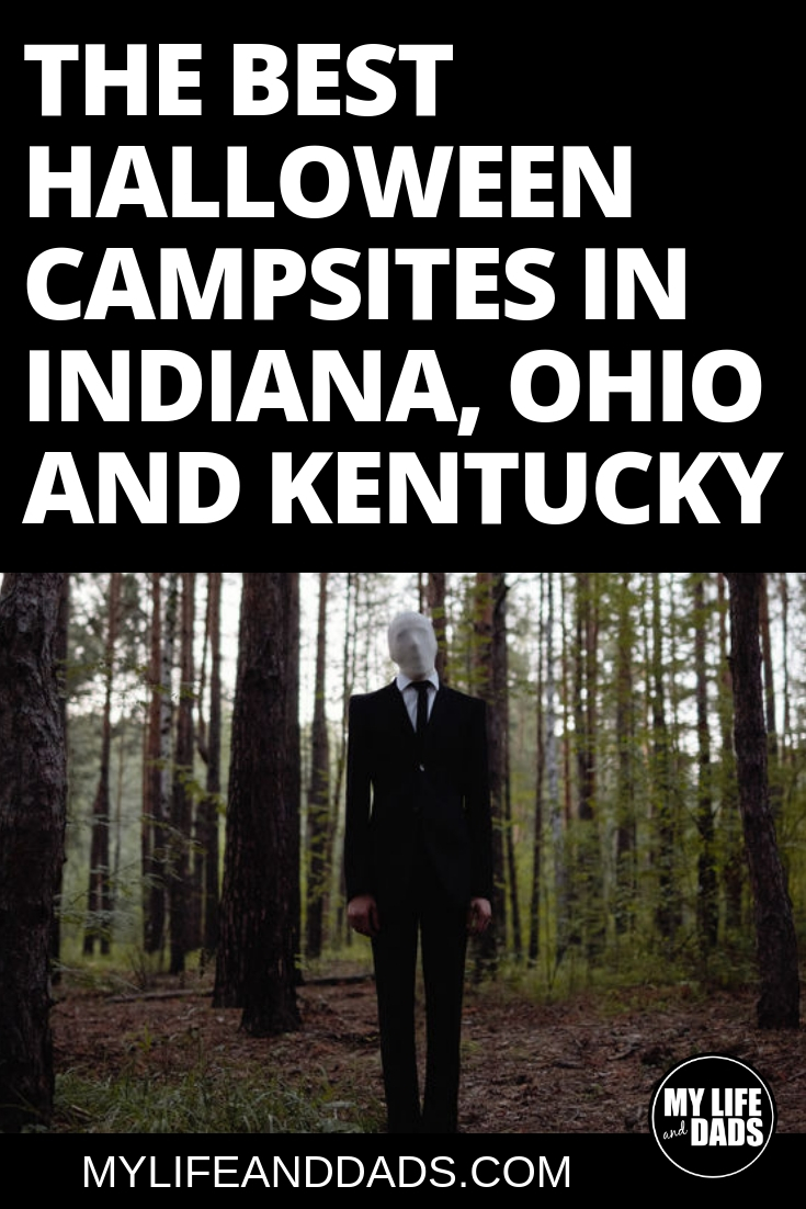 The best Halloween campsites in Ohio, Indiana and Kentucky