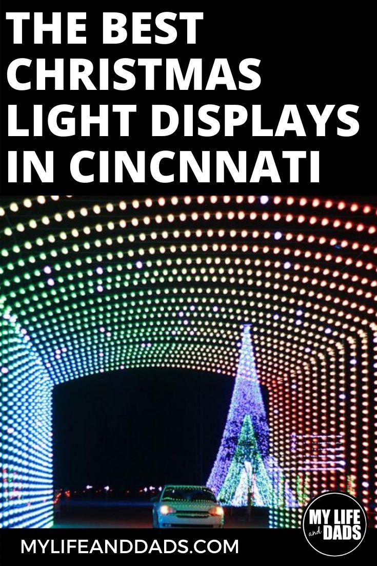 The Best Christmas Light Displays in Cincinnati